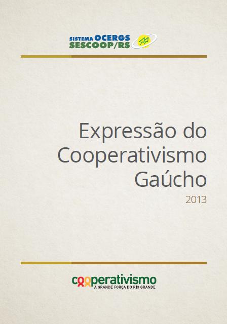 Expressão do Cooperativismo Gaúcho 2013
