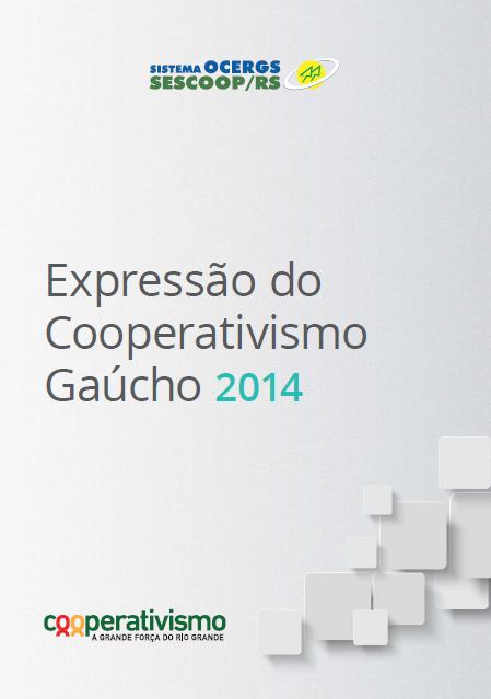 Expressão do Cooperativismo Gaúcho 2014