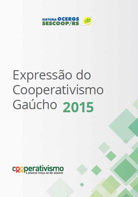 Expressão do Cooperativismo Gaúcho 2015