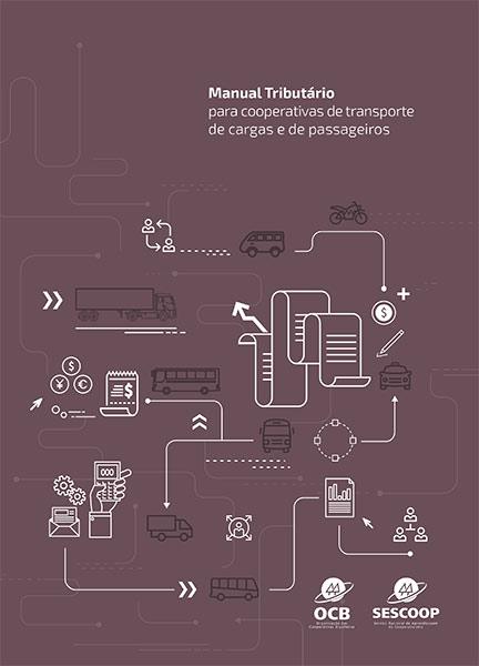 Manual Tributário para Cooperativas de Transporte de Cargas e Passageiros