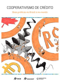Cooperativismo de Crédito: Boas Práticas no Brasil e no mundo