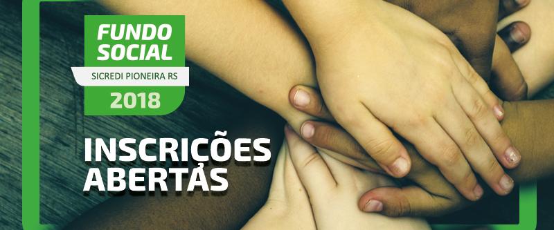 Sicredi Pioneira RS abre as inscrições para o Fundo Social 2018