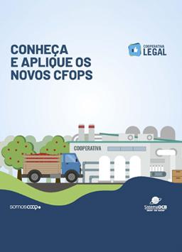 Série Cooperativa Legal – Conheça e aplique os novos CFOPS