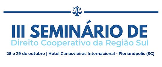 SESCOOP/SC realiza o III Seminário de Direito Cooperativo da Região Sul