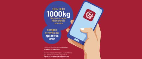 Utilize o aplicativo da Dália Alimentos e concorra a uma tonelada de ração