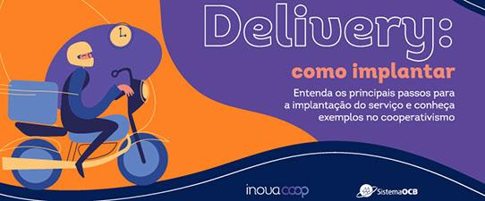 Guia para implementação de delivery nas cooperativas