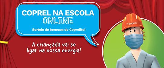 Coprel na Escola realiza apresentação online