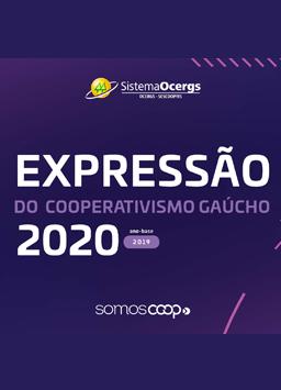 Expressão do Cooperativismo Gaúcho 2020 Ano Base 2019 – Dados Preliminares