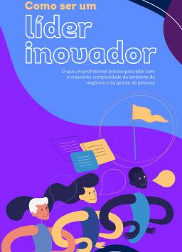 Como Ser um Líder Inovador