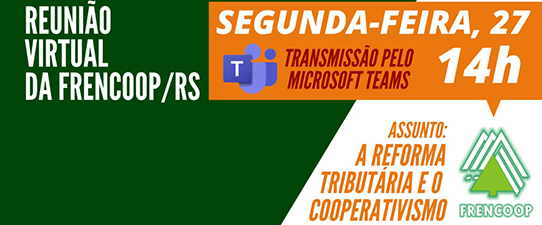 Ocergs e Frencoop/RS debatem Reforma Tributária do RS