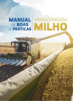 Manual de Boas Práticas de Armazenagem de Milho