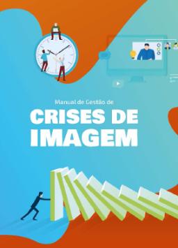 Manual de Gestão de Crises de Imagem