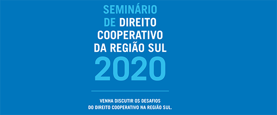 É amanhã! 2º webinar do Seminário de Direito Cooperativo da Região Sul 2020