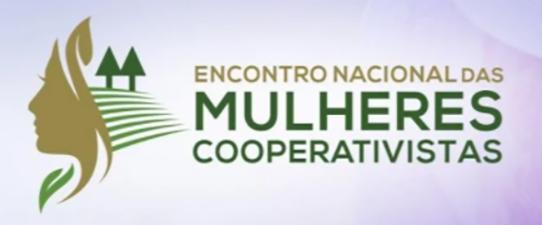 Sistema Ocergs presente no Encontro Nacional das Mulheres Cooperativistas