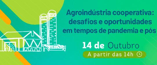 Evento discute desafios e oportunidades da Agroindústria cooperativa