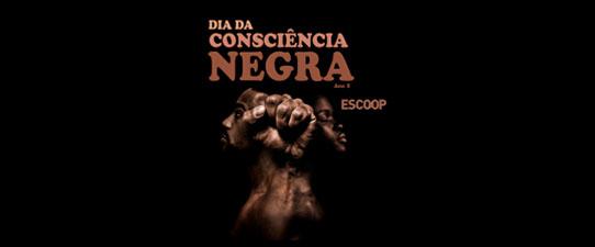 Escoop promove evento do Dia da Consciência Negra