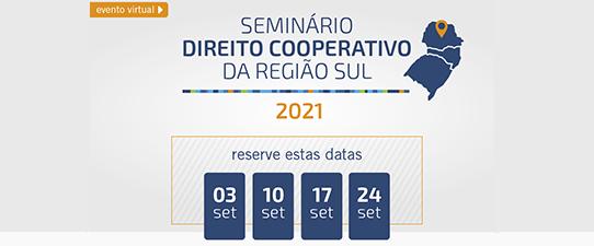 Seminário de Direito Cooperativo da Região Sul será em setembro